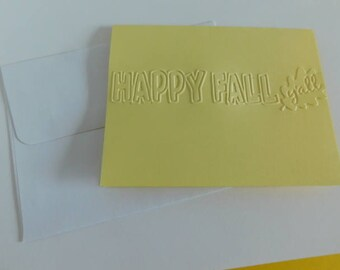 Happy Fall Y'all Greeting Card, embossed Fall Card Embossed Autumn card, Blank Fall Note Card, Embossed Happy Fall Y'all card, Autumn card