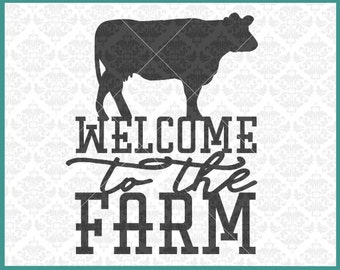 CLN305 Welcome To The Farm House Cow Chicken Pig Farmer SVG DXF Ai Eps PNG Vector Instant Download Commercial Cut File Cricut Silhouette