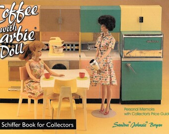 Coffee With Barbie Doll By Sandra Johnsie Bryan 1998 Paperback Edition
