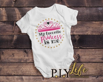 Baby |  My Favorite Princess is Me Baby Bodysuit DTG Printing on Demand