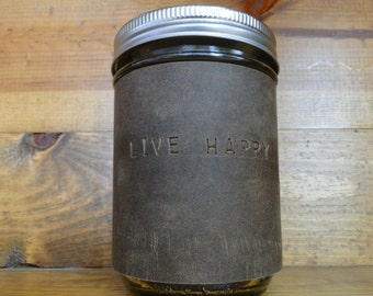 Leather Mason Jar Sleeve -made of Stone Oiled Leather (Does not include glass)