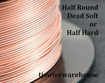 HALF ROUND  Raw Copper Wire, You Pick the Gauge, Length, & Temper, 100% Guarantee, Made in USA