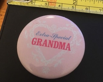Vintage Pin Button: Extra Special Grandma