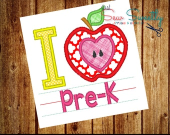 I Love Pre-K Back to School Applique:  Machine Embroidery Applique Design Pre-Kindergarten