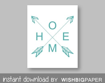 30%OFF HOME ARROW Wall Art Print - Instant Download - Turquoise Arrow Home Print. Wall Prints. Printable Wall Art. Turquoise Home Print. Art