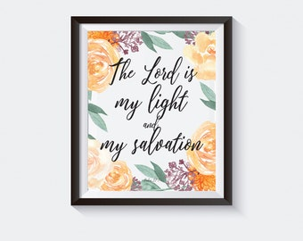 The Lord is My Light and My Salvation, Bible Verse Print, Worship, Biblical, Wall Art, Inspirational, Art Prints, Printable, Decor, Yellow
