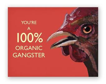 100% Organic Gangster Card - Bird - Greeting - Mincing Mockingbird