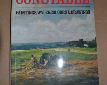 Constable: Paintings, Watercolours and Drawings