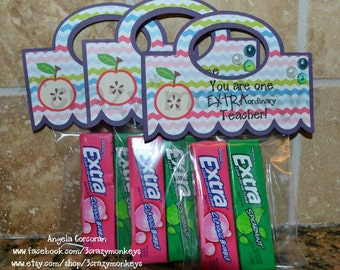 Teacher Gift, Teacher Appreciation Week, Extra Special,  Gift, Extra Gum, End of Year, Treat Bag