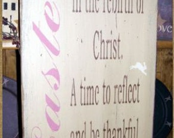 EASTER SAYING Factory primitive sign