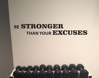 Work out essentials, Gym Wall Decal. Be STRONGER Than Your EXCUSES