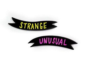 Enamel Pin Set // Strange and Unusual // Friendship Pins