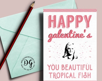 Happy Galentine's day card, Leslie Knope quote, Happy galentine's day, Leslie knope galentines, parks recreation, beautiful tropical fish