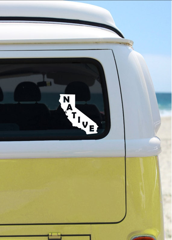California Native - Vinyl Decal - Car Decal - Laptop Sticker - Window Decal - Bumper Sticker - Quote Decal -