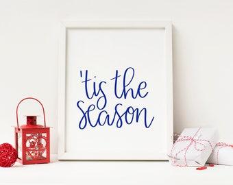 Tis the Season   Christmas Print   Holiday Home Decor   Christmas Art   Christmas Home Decor   Holiday Poster   Holiday Wall Art   Seasonal