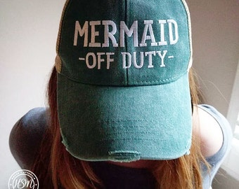 Mermaid Off Duty Hat, Mermaid, Mermaid Hat, Most Popular, Best Mermaid Hat, Embroidered Hat, Distressed Hat, Mermaid Off Duty
