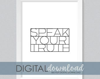 Speak Your Truth DIGITAL PRINT   Oprah   Inspirational Quote   Office Decor   Womens Rights   Feminist   Black and White Print