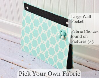 Large Wall Pocket, Magnet Board, File and Mail Holder Pick Your own Fabric