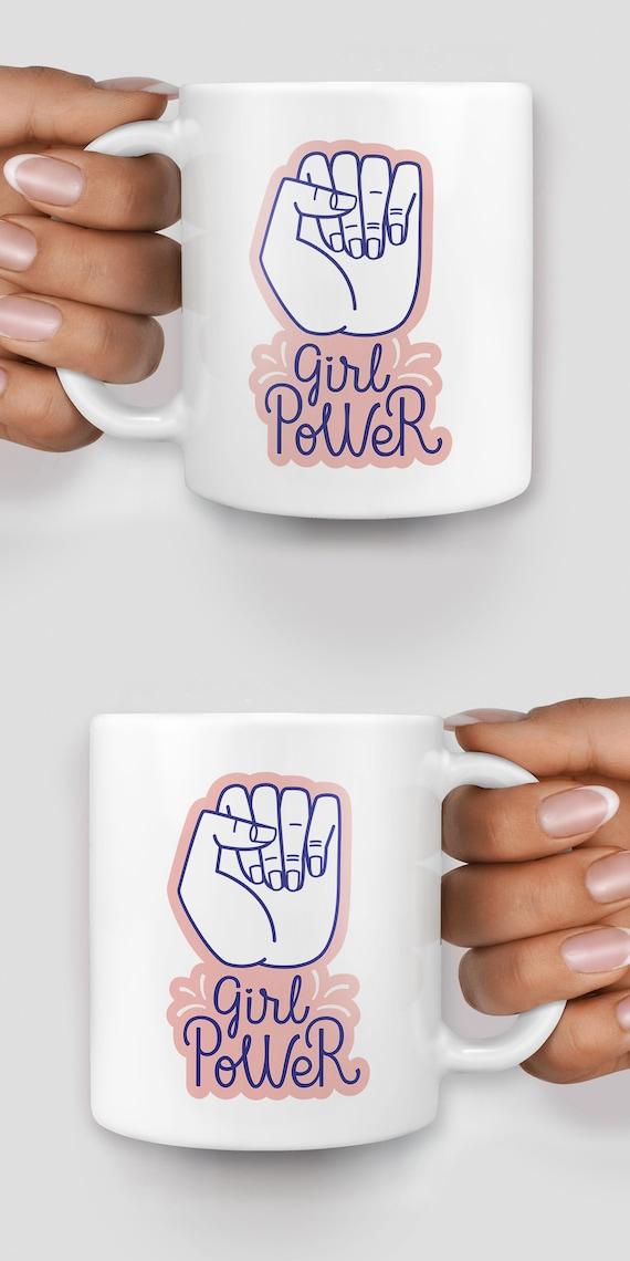 Girl power fist mug - Christmas mug - Funny mug - Rude mug - Mug cup 4P142