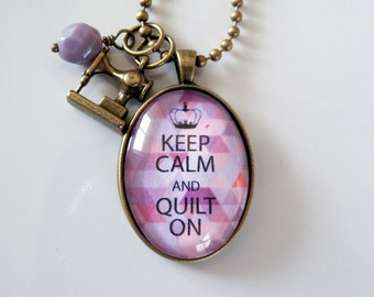 Keep Calm And Quilt On Necklace - Jewelry For Quilter - Sewing Pendant - Keep Calm Necklace - Text Jewelry -  You Choose Bead and Charm (3)
