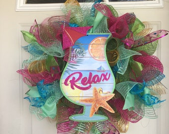Bright Pink, Lime Green and Dark Blue (beack scene) Wreath w/ Drinking Cup Relax Sign