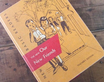 New Basic Reader Our New Friends Teachers Edition 1952 Vintage Reader