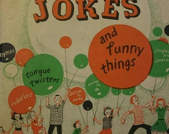 The First Book of Jokes and Funny Things.  Copyright 1951.