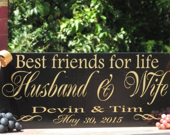 Best Friends for Life Husband and Wife / Personalized with Names & Wedding Date / Painted Solid Wood Sign / Home Decor / Ring Bearer