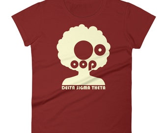 Delta Sigma Afro-Oop Tee, Delta Sigma Theta Tee (Crimson and Cream), DST, 1913, Delta Sigma Theta, Oo-oop