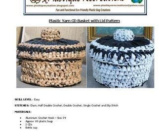 Plarn CD Basket with Lid crochet pattern