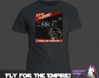 Star Wars - Fly for the Empire!  (Unisex/Ringspun/Ladies) Tshirt