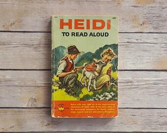 Heidi Johanna Spyri Children's Book To Read Aloud Vintage Condensed Story Girls Read Aloud Books Younger Girls 1960s Retro Kids Childhood