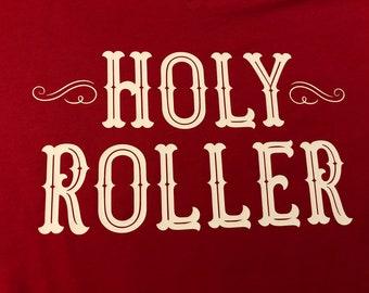 Holy Roller Shirt // Soft-feel Canvas Red Tee //  Christian Faith-Based