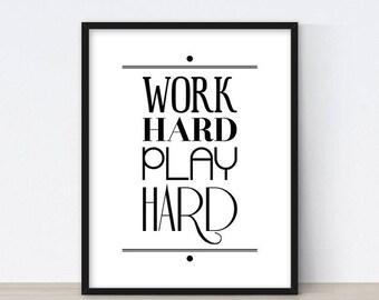 Office Wall Art, Work Hard Play Hard, Motivational Poster, Typography Print, Scandinavian Art, Inspirational Quote, Home Office Decor