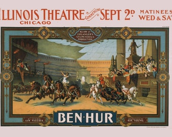 Theatre poster for production of Ben-Hur, Illinois Theater, Chicago c1901