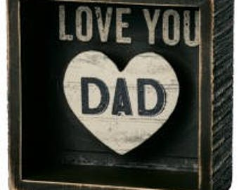 Box Sign - Love You Dad