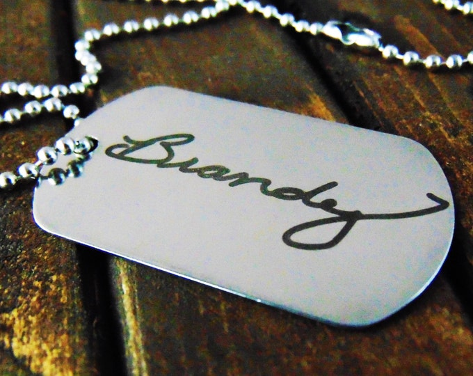 Signature Dog Tag -or key chain -Actual Handwriting-Laser Engraved-Stainless Steel- dog tag available in your handwriting or a computer font