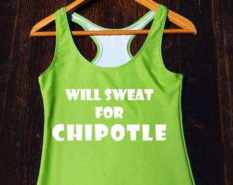 Will Sweat For Chipotle Tank Top - funny gym top, chipotle lover tank, chipotle gym tank, chipotle tumblr tank top, funny food gym tank
