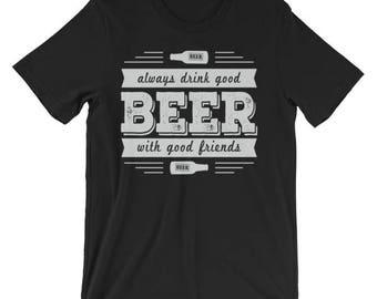 Good Beer with Good Friends Teee