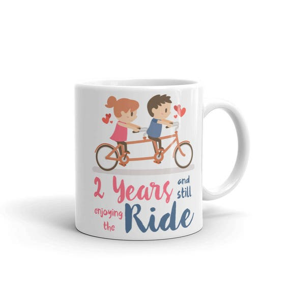 2nd Anniversary Mug | 2 Years and Still Enjoying the Ride Cup | 2nd anniversary gift, 2nd anniversary mugs, Second Anniversary Gift Idea