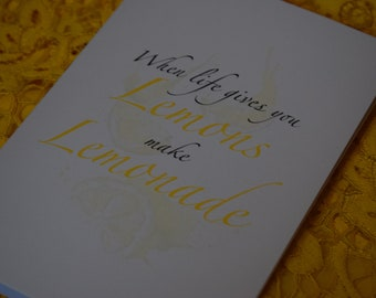When life gives you lemons - Quote card
