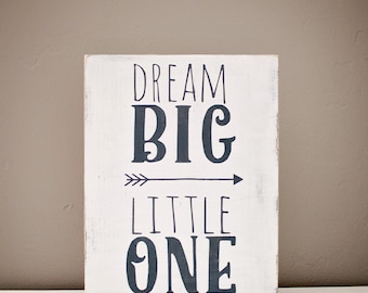 Dream Big Little one sign, nursery wooden decor sign, dream big nursery wooden sign