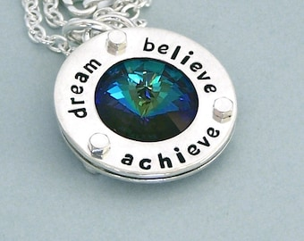 Dream Believe Achieve - Swarovski Crystal Necklace - Hand Stamped Sterling Silver - Motivational Agility Jewelry