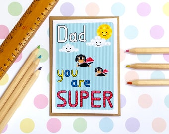 Super Dad Card / Father's Day Card / Fun Card / Personalised Super Hero Themed Card / Greetings Card: Dad You Are Super