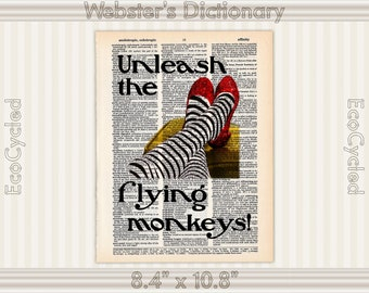 Unleash the Flying Monkeys Wizard of Oz Wicked Witch West Vintage Upcycled Dictionary Art Print Book Art Prints Ruby Slippers literary gifts