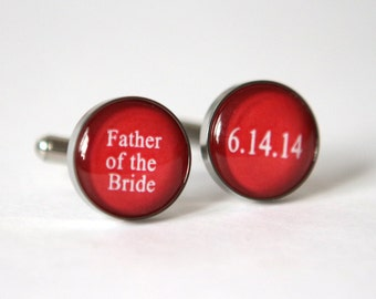 Father of the bride cufflinks, Red Wedding gift for father of the bride, Custom Cufflinks Custom wedding date Color