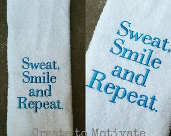 Sweat, Smile and Repeat Sweat Towel, Gym Towel, Monogrammed Gifts