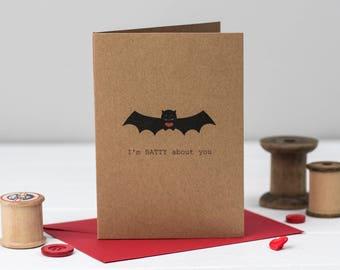 I'm BATTY About You Valentine's Day Card- Bat Anniversary Card - Bat Card - Card for him - Card for her