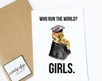 Who run the world? Girls. | Beyonce graduation card | custom graduation gift | hip hop greeting card | beyonce coachella | best friend card