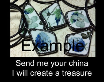 Broken China Necklace, Soldered Art Charm, Send Me Your China, To Be Custom Made To Order, Soldered Broken Plate, Heirloom Something Old